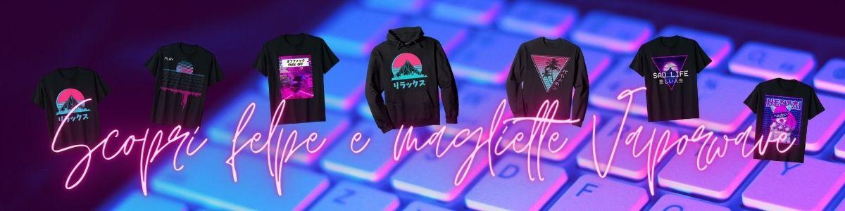 comprare online felpe e magliette Vaporwave