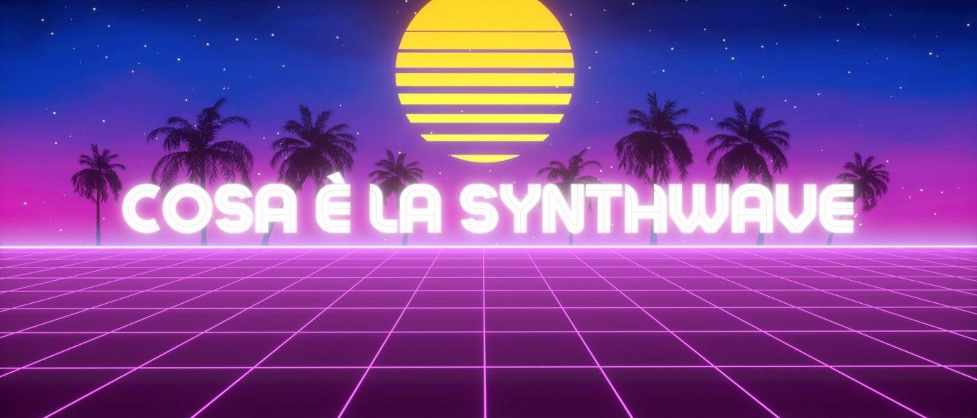 cosa è la synthwave